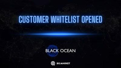 Customer whitelist opened